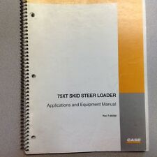 CASE 75XT SKID LOADER APPLICATIONS AND EQUIPMENT MANUAL