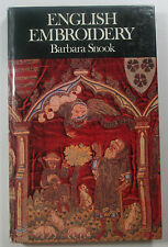 English Embroidery by Barbara Snook 1974 hard back