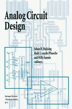 Analog Circuit Design : Operational Amplifiers, Analog to Digital Convertors,...
