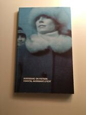 Bordering on Fiction Chantal Akerman's D'Est Free US Ship Softcover Read Once