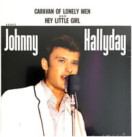 45 TOURS 7 '' VINYLE BLANC JOHNNY HALLYDAY CARAVAN OF LONELY MEN NUMERO 951/1000