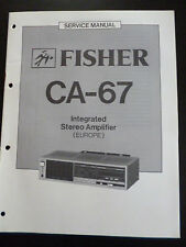 Original Service Manual  Fisher Integrated Stereo Amplifier CA-67