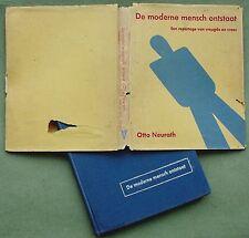 Otto NEURATH, Gerd ARNTZ, 1940 Isotype: MODERN MAN, Dutch edition ( rare ! )