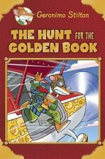 Geronimo Stilton Special Edition: The Hunt for the Golden Book: By Stilton, G...