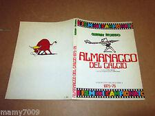 GUERIN SPORTIVO=ALMANACCO DEL CALCIO=a colori tutti i gol della serie A 1975/76