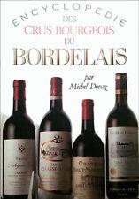 Encyclopédie des crus bourgeois du bordelais Michel Dovaz