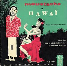 MOUSTACHE A HAWAÏ FRENCH ORIG EP