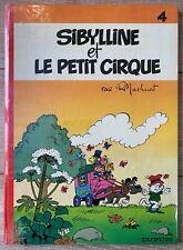MACHEROT SIBYLLINE & LE PETIT CIRQUE Tome 4 EO  TTBE++ ED DUPUIS