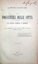 1891 – LA FOGNATURA DELLE CITTÀ – IGIENE PUBBLICA PREVENZIONE SANITARIA VENEZIA