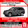 FACTORY WORKSHOP SERVICE REPAIR MANUAL SUZUKI GRAND VITARA 2005 - 2014
