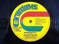 "Michael Palmer ‎Done With It Greensleeves UK 12"" GRED155 1985"