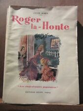 Jules Mary: Roger la-Honte/ Editions Rouff, Paris 1947