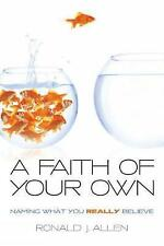 A Faith of Your Own: Naming What You Really Believe-ExLibrary