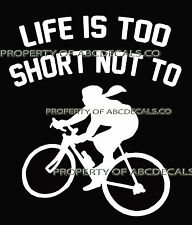 LIFE 2 SHORT CYCLING Road Bike Girl Street Race in Helmet Car Decal Wall Sticker