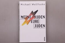 150990 Michael Wolffsohn MEINE JUDEN-EURE JUDEN HC GEBUNDEN