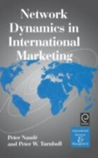 Network Dynamics in International Marketing (International Business an-ExLibrary