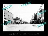 OLD POSTCARD SIZE PHOTO ROUYN QUEBEC CANADA THE MAIN STREET & STORES c1930