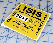2017 ISIS HUNTING PERMIT STICKER USA AMERICA DECAL TERRORISTS AR15 308 SNIPER