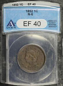 1852 Braided Hair Large Cent N-6 ANACS EF-40