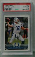 Andrew Luck 2013 Topps #50 With Ball Colts PSA 10 gem mint Colts rookie hot rc