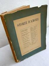 STORIE D'AMORE,Ed.Radio Italiana 1950[RAI,Bassani,Bontempelli,Morante,Bellonci