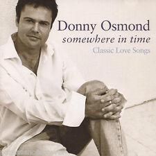 DONNY OSMOND - Somewhere In Time: Classic Love Songs (UK 12 Tk CD Album)