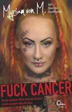 Fuck Cancer M., Myriam von Hoffmann, Sascha