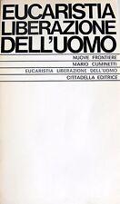MARIO CUMINETTI EUCARISTIA LIBERAZIONE DELL'UOMO CITTADELLA 1970