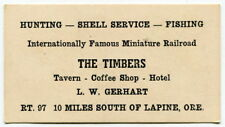 "Vintage Business Card: ""The Timbers"" Hotel & Coffee Shop [Rt 97, Lapine, Ore.]"