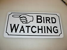 BIRD WATCHING LEFT Arrow Cents Sign 4 Game Room Farm Texas Country House Store