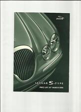 JAGUAR S-TYPE 3.0 V6, 3.0 V6 SE & 4.0 V8  PRICE LIST SALES BROCHURE MARCH 1999