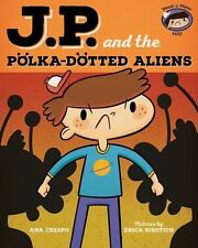JP and the Polka-Dotted Aliens: Feeling Angry (My Emotions and Me)-ExLibrary