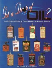 Got a Drop of Oil? Bk. 1 : Guide to Small Oilers, New! with 1200 color photos