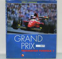 Grand Prix - Fascination Formula 1 - Formel 1 Bildband, Schlegelmilch (G675-R56)