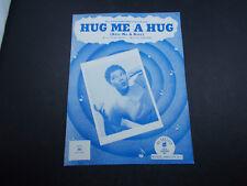 * PEARL BAILEY--HUG ME A HUG  -SHEET MUSIC - UNUSED