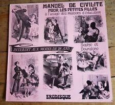 RARE EO DISQUE 33 TOURS PIERRE LOUYS MANUEL DE CIVILITÉ POUR LES PETITES FILLES
