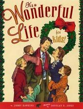 It's a Wonderful Life for Kids! by Jimmy Hawkins (2006) Douglas B. Jones