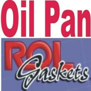 Pan gasket for Ford 1986-1992 2.3 Rol Brand OS5960