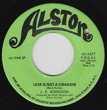 J.P. Robinson 45rpm Alston 4577 Love Is Not A Stranger/Thing On A String Soul