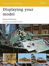 **NEW** - Displaying your model (Osprey Modelling) (Paperback) 1846034167