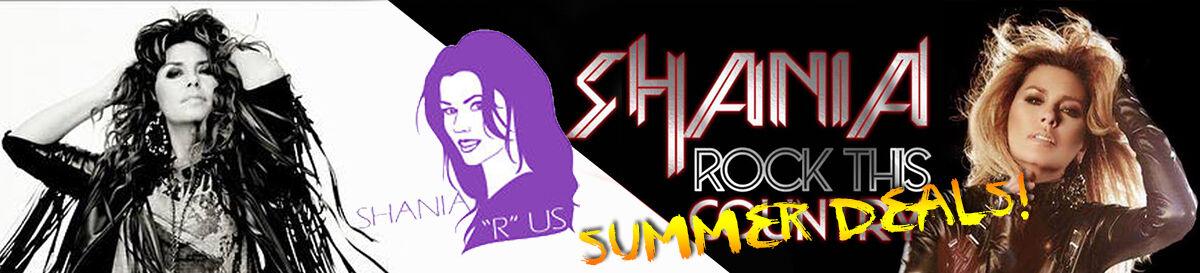 """Shania """"R"""" Us"""