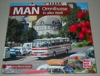 Bildband MAN Omnibusse Bus Busse in aller Welt Buch Wolfgang Westerwelle Neu!