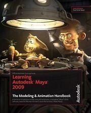 USED (GD) Learning Autodesk Maya 2009 The Modeling & Animation Handbook: Officia