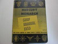 1959 Ford Mercury & Monarch Service Shop Repair Manual OEM 1959 Book CDN