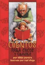 Cuentos Para Chicos Y Grandes/Tales for Young and Old (Spanish Edition)