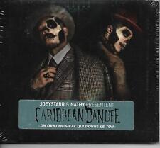 CD DIGIPACK 13T JOEY STARR & NATHY PRESENTENT CARIBBEAN  DANDEE  DE 2015   NEUF