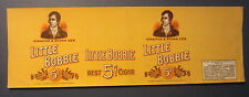 Original Old Vintage - LITTLE BOBBIE - CIGAR Can LABEL - Straiton & Storm Co.