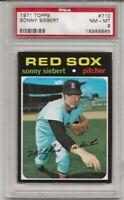 SET BREAK -1971 TOPPS #710 SONNY SIEBERT, PSA 8 NM-MT, BOSTON RED SOX, HIGH #