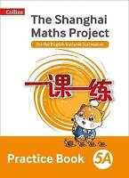 The Shanghai Maths Project Practice Book 5A (Paperback book, 2018)