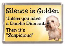 "Dandie Dinmont Terrier Dog Fridge Magnet ""Silence is Golden ......"" by Starprint"